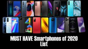 MUST HAVE Smartphones of 2020 List