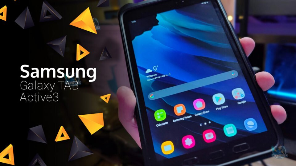 Samsung Tablet Review: Galaxy Tab Active3 - Rugged like you!
